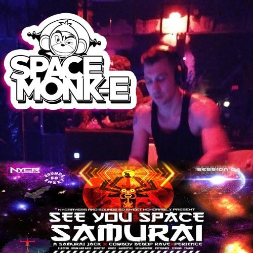 Space Monk-E : SPACE MONK-E_See You Space Samurai *EXXXCLUSIVE promo MIXXX