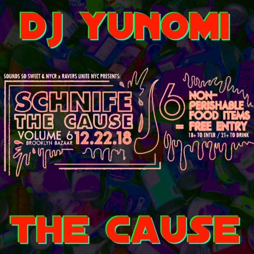 DJ Yunomi : The Casue (Schnife The Cause Anthem)