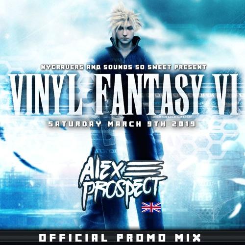 Alex Prospect - Vinyl Fantasy VI Promo Mix