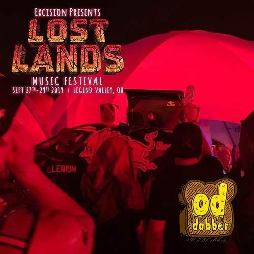 LOST LANDS 2019 by OD Dabber