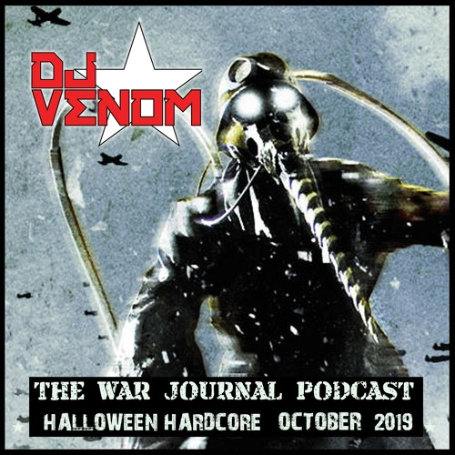 War Journal Podcast (October 2019) by DJ Venom