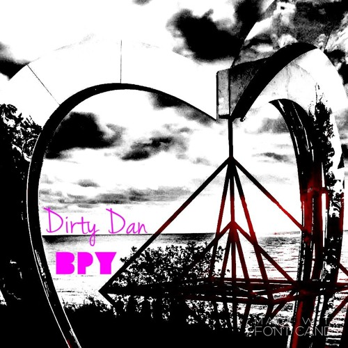 Dirty Dan - Da Funk BPY mix by Big Puffy Yellow