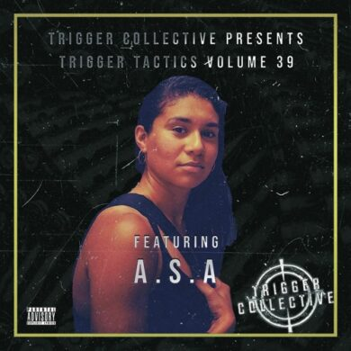 Trigger Tactics Volume 39 ft. A.S.A [HOUSE] by Trigger Collective