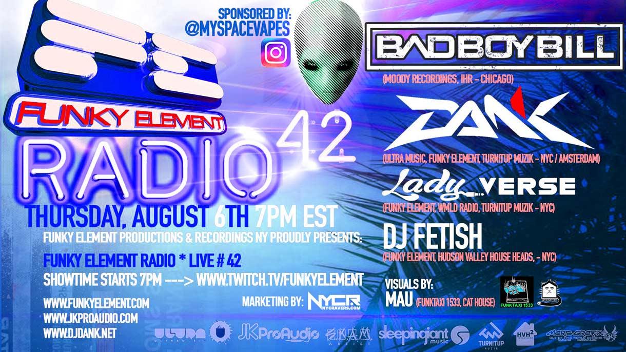 Funky Element Radio #42 LIVE w Bad Boy Bill