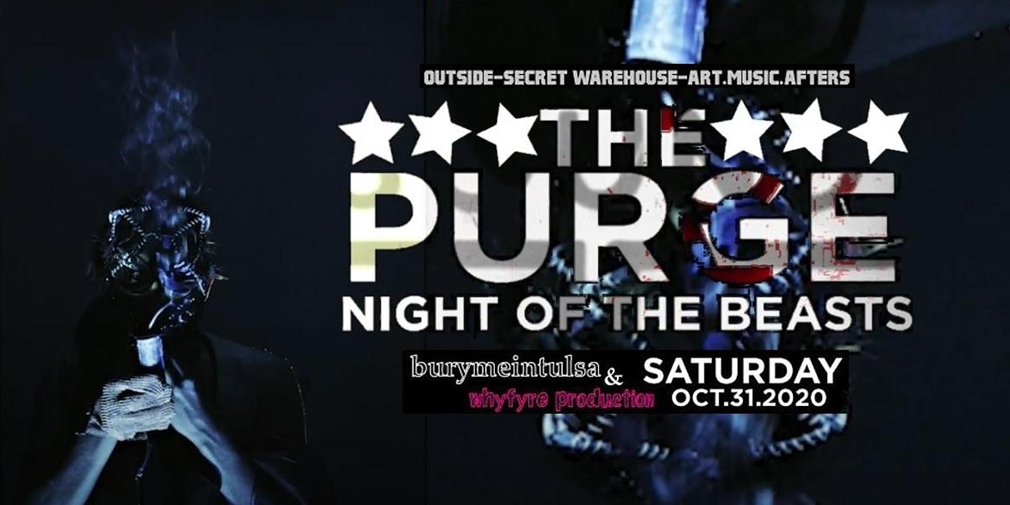 PURGE: NIGHT of the BEASTS - Tulsa, Ok
